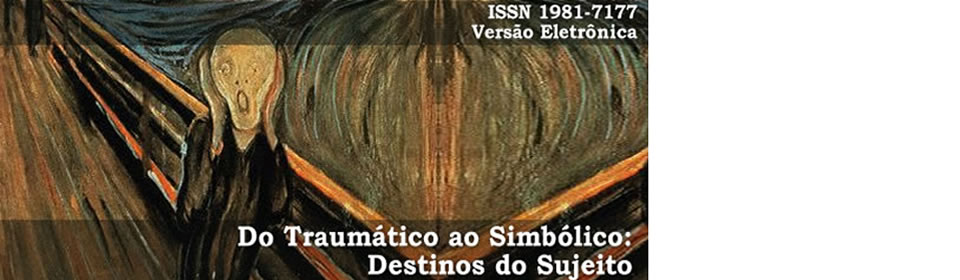 Do Traumático ao Simbólico: Destinos do Sujeito