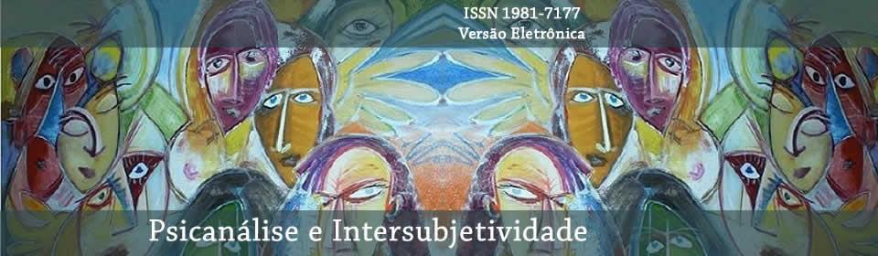 Psicanálise e Intersubjetividade